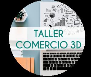 taller comercio 3d